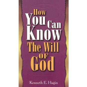 How You Can Know Will of God