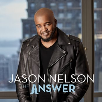 The Answer, by Jason Nelson, CD