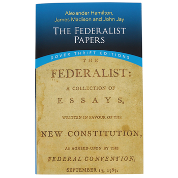 Dover Publications, The Federalist Papers, Paperback, 448 Pages