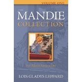 The Mandie Collection, Volume 1: Books 1-5, by Lois Gladys Leppard, Paperback