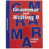 Saxon Grammar and Writing Student Textbook, Grade 8, 111 Lessons, Curtis Hake, 717 Pages