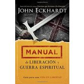 Manual de Liberacion y Guerra Espiritual/Deliverance and Spiritual Warfare Manual