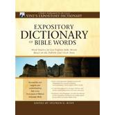 Expository Dictionary of Bible Words, by Stephen D. Renn