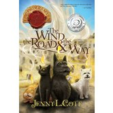 The Wind, the Road, & the Way, The Epic Order Of The Seven, Book 5, by Jenny Cote, Paperback