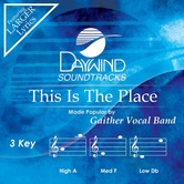 This Is The Place, Accompaniment Track, As Made Popular by Gaither Vocal Band, CD
