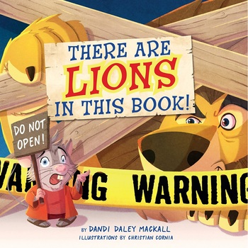 There Are Lions in This Book, by Dandi Daley Mackall & Christian Cornia, Board Book