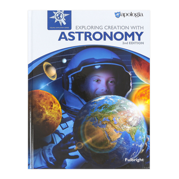 Apologia, Exploring Creation with Astronomy Textbook, 2nd Edition, Hardcover, Grades K-6