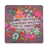 Natural Life, When Everything Square Sticker, Vinyl, 4 inches
