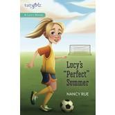 FaithGirlz: A Lucy Novel, Lucy's Perfect Summer, by Nancy N. Rue