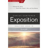 Exalting Jesus in Isaiah, Christ-Centered Exposition Commentary, by Andrew M. Davis, Paperback