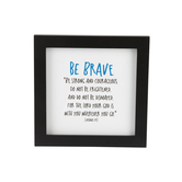 LCP Gifts, Joshua 1:9 Framed Table Plaque, MDF Wood, Black Frame, 5 1/2 x 5 1/2 inches