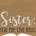 Sister: Bestie for the Restie Photo Clip Frame, MDF Wood, 9 1/4 x 8 7/8 x 3 1/2 inches