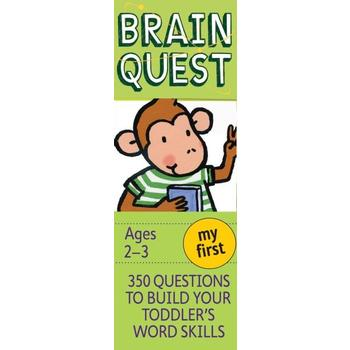 My First Brain Quest: 350 Questions and Answers to Build Your Toddlers Word Skills