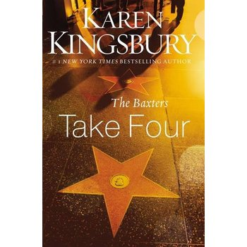 The Baxters Take Four, Above the Line Series, Book 4, by Karen Kingsbury
