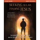 Seeking Allah, Finding Jesus Study Guide, by Nabeel Qureshi with Kevin & Sherry Harney