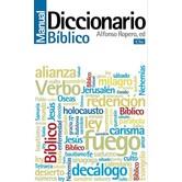 Diccionario Manual Biblico, by Alfonso Ropero