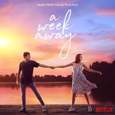 A Week Away: Music From the Netflix Film, by Various Artists, CD