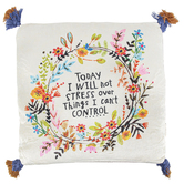 Natural Life, Fearless I Will Not Stress Cozy Pillow, Polyester, Cream, 18 x 18 inches