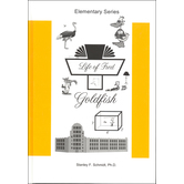 Life Of Fred Goldfish, Stanley F Schmidt PhD, Hardcover, 128 Pages, Grade 3