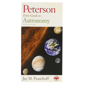 Peterson First Guide to Astronomy, 2nd Edition, Paperback, Grades 3-12 and adults