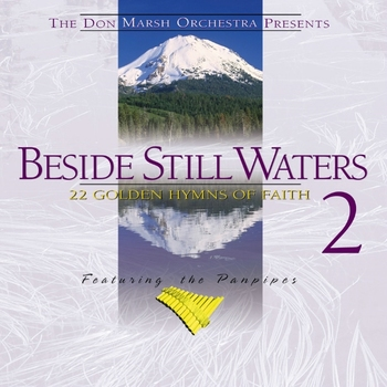 Beside Still Waters: Volume Two, by Don Marsh, CD