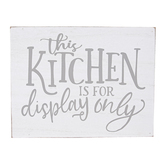 This Kitchen Is For Display Only Wall Decor, Wood, White, 7 7/8 x 6 1/8 x 1 1/2 inches