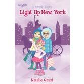 FaithGirlz, Light Up New York, Glimmer Girls Series, Book 4, by Natalie Grant, Paperback