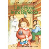 Little House in the Big Woods, Little House Series, Volume 1, by Laura Ingalls Wilder, Paperback
