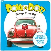 Things That Go, Poke-a-Dot Book, by Melissa & Doug, Board Book