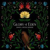 Glory of Eden, by David & Nicole Binion, CD
