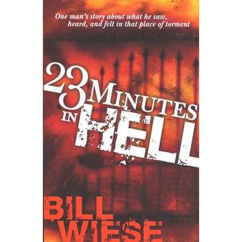 23 Minutes in Hell, by Bill Wiese