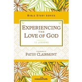 Experiencing the Love of God, Women of Faith Study Guide Series, by Christa Kinde