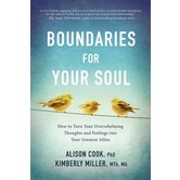 Boundaries For Your Soul, by Alison Cook and Kimberly Miller, Paperback