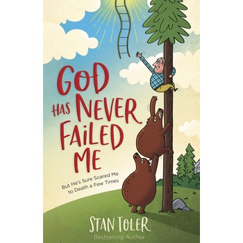 God Has Never Failed Me, by Stan Toler, Paperback