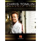 Chris Tomlin: Worship Hits, by Chris Tomlin, Songbook