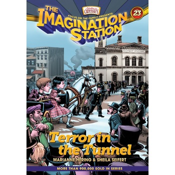Terror in the Tunnel, Adventures In Odyssey: Imagination Station, Book 23, by Marianne Hering