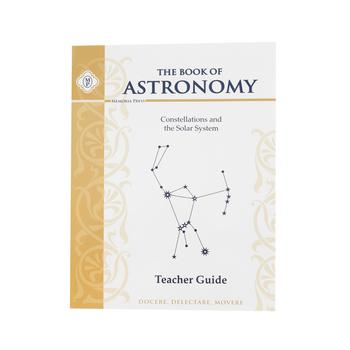 Memoria Press, The Book of Astronomy, Teacher Guide, Paperback, Grades 3-5