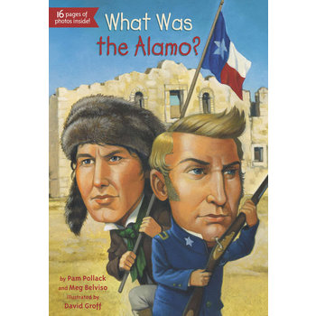 What Was the Alamo by Belviso, Pollack, and Groff, Paperback