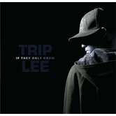 If They Only Knew, by Trip Lee, CD