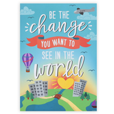 Renewing Minds, Be The Change Motivational Poster, 13 x 19 Inches