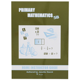 Singapore Math Primary Math Home Instructors Guide 5B US Edition, Grade 5