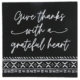 Give Thanks With A Grateful Heart Tabletop Plaque, MDF, Black & White, 7 3/4 x 1 1/2 x 7 3/4 inches