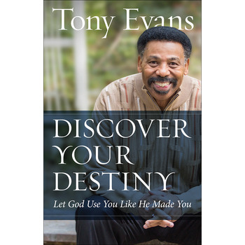 Discover Your Destiny: Let God Use You Like He Made You, by Tony Evans