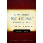 Matthew 24-28, The MacArthur New Testament Commentary, by John MacArthur, Hardcover