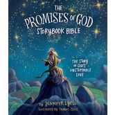 The Promises of God Storybook Bible, by Jennifer Lyell, Hardcover