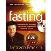 Fasting (Book with DVD): Opening the Door to a Deeper, More Intimate, More Powerful Relationship with God