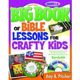 Gospel Light's Big Book Of Bible Lessons For Crafty Kids, Paperback, 224 Pages, Grades 1-6