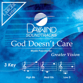 God Doesn't Care, Accompaniment Track, As Made Popular by Greater Vision, CD