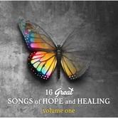 16 Great Songs of Hope & Healing: Volume One, by Various Artists, CD