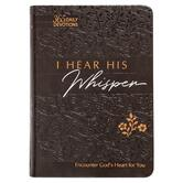 I Hear His Whisper: 365 Daily Devotions, by Brian Simmons & Gretchen Rodriguez, Imitation Leather